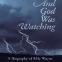 And God Was Watching Paperback