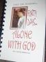 Forty Days Alone With God Devotional